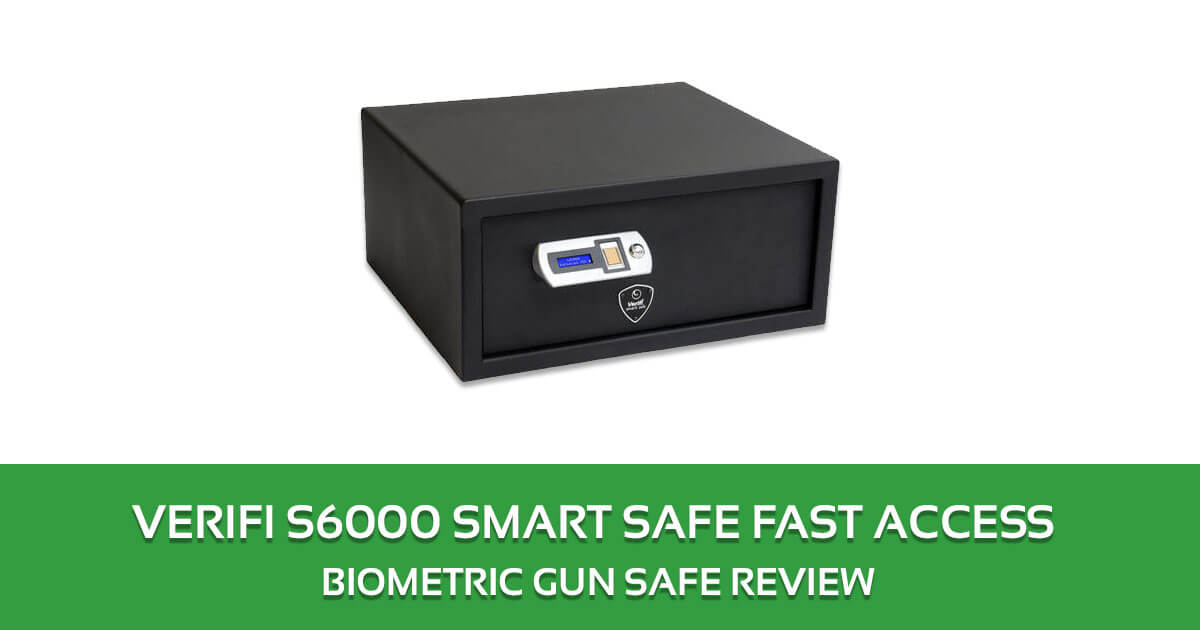 Verifi S6000 Smart Safe Fast Access Biometric Gun Safe review