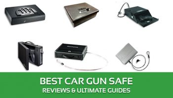 Best Car Gun Safe Reviews & Ultimate Guides– Buyer's Guide