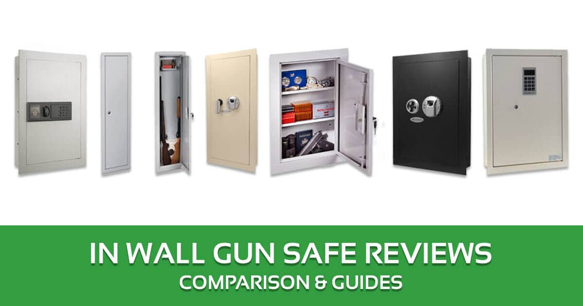 Best In Wall Gun Safe Reviews Comparison Guides Of 2018 Buyers