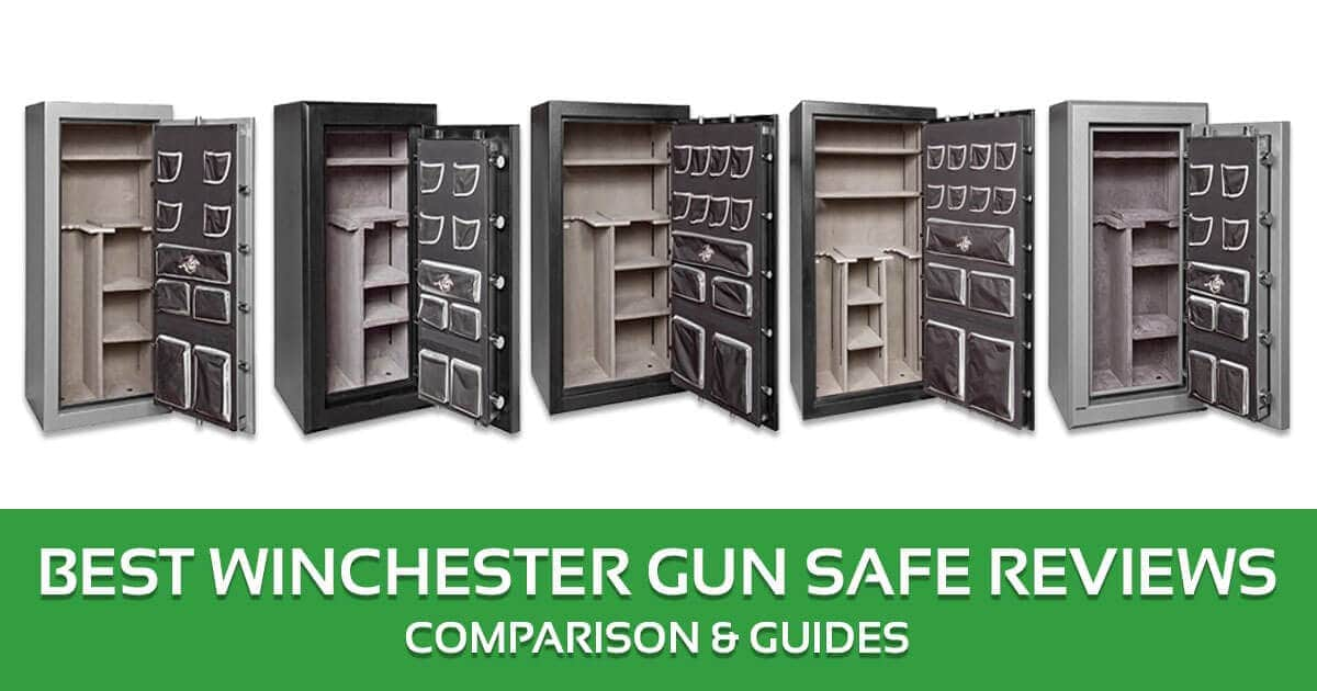 Best Winchester Gun Safe Reviews, Comparison & Guides