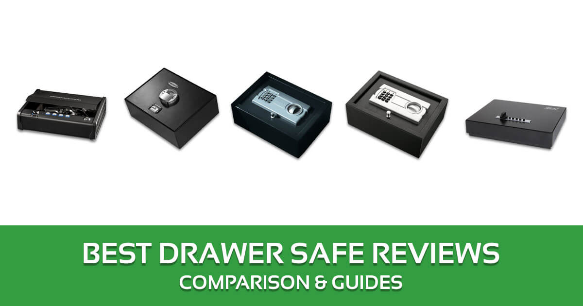 Best Drawer Safe Reviews, Comparison & Guides