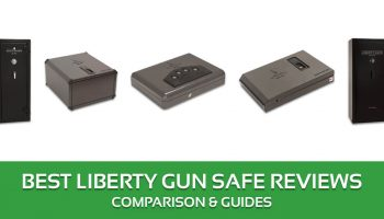 Liberty Gun Safe Reviews, Comparison & Buyer's Guide