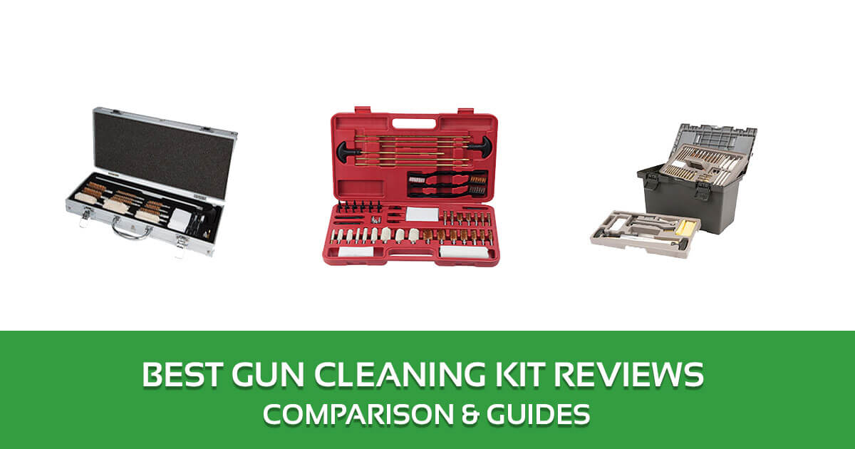Best Gun Cleaning Kit Reviews