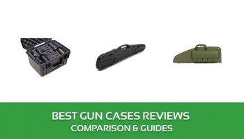 Best Gun Cases Reviews