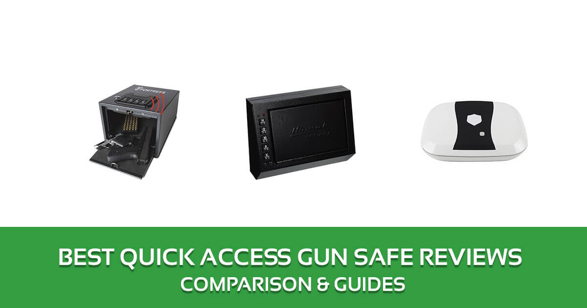Best Quick Access Gun Safe