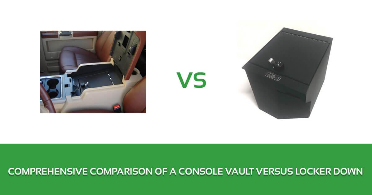 Comprehensive Comparison of a Console Vault Versus Locker Down 1