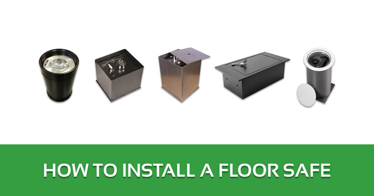 How to Install a Floor Safe