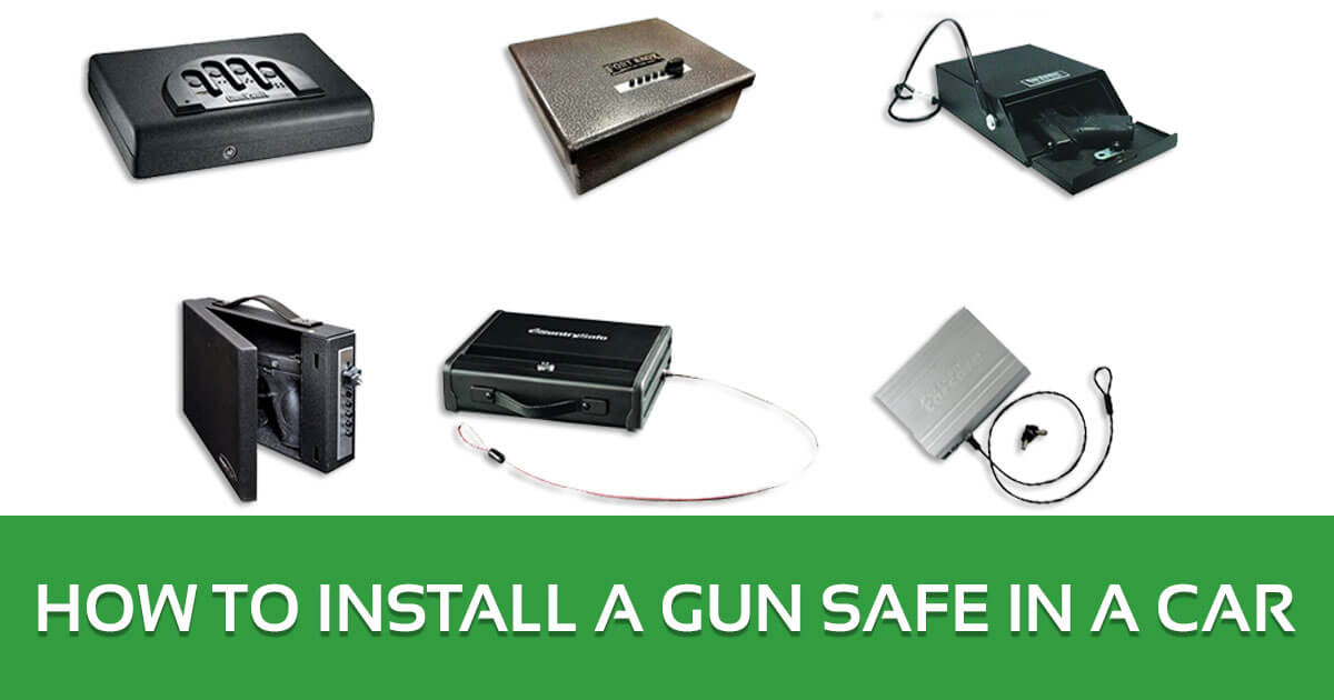 How to Install a Gun Safe in a Car