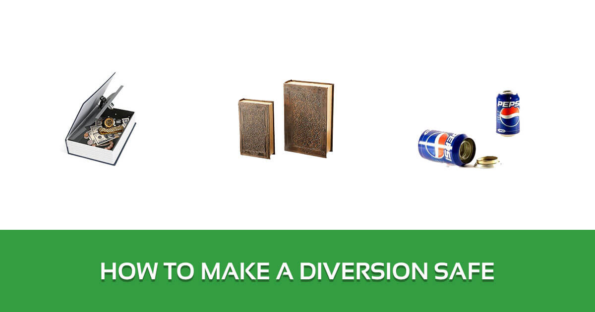 How to Make a Diversion Safe