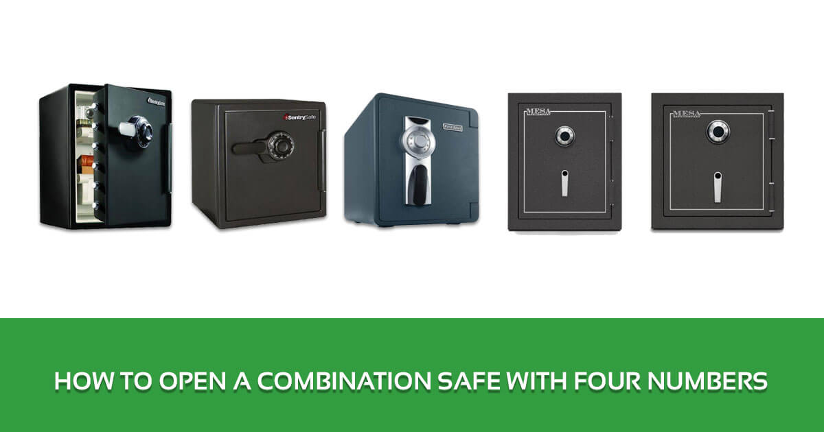 How to Open a Combination Safe with Four Numbers