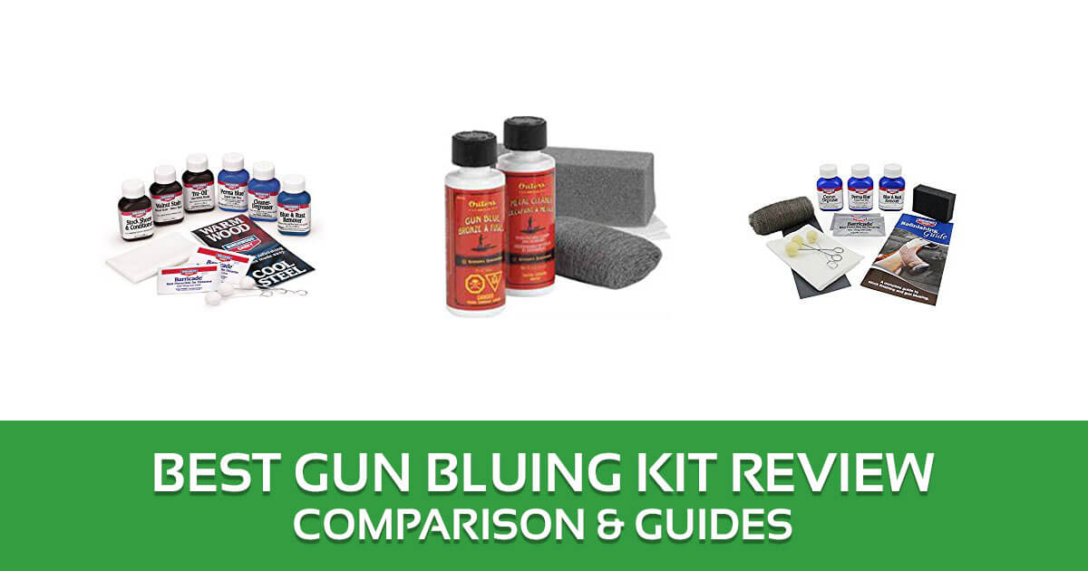 Best Gun Bluing Kit Review