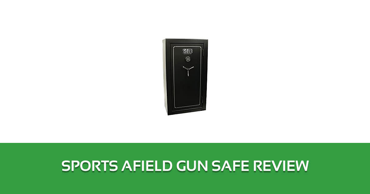 Sports Afield Gun Safe Review