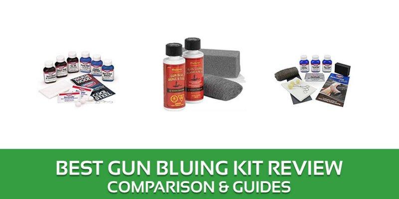 Best Gun Bluing Kit Reviews – 2018 Top Picks and Buyer's Guide