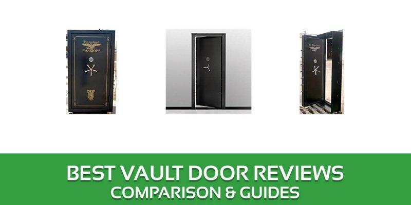 Best Vault Door Reviews – 2018 Top Picks and Buyer's Guide